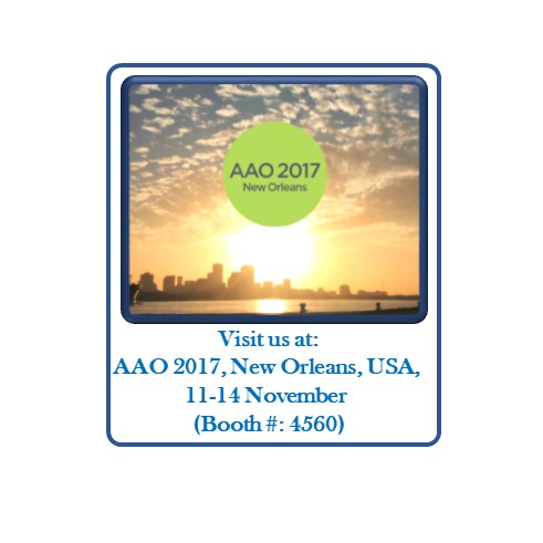 Visit us AAO 2017 Booth number: 4560